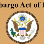 What Was the Embargo Act of 1807? Summary & Facts
